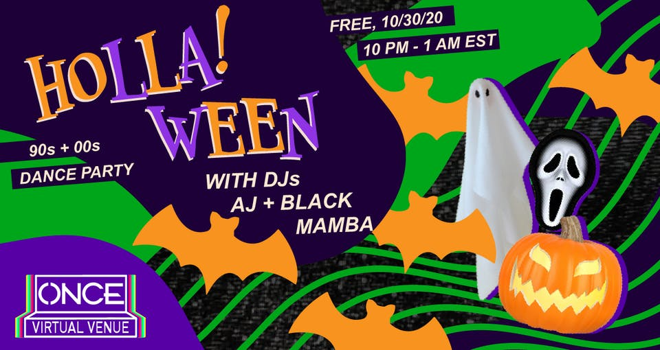 HOLLA!ween 90s + 00s Dance Party x ONCE VV