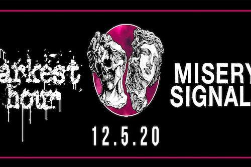 Darkest Hour & Misery Signals (Livestream)
