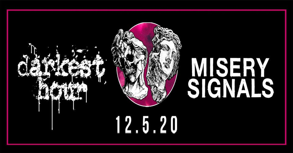 Darkest Hour & Misery Signals (Livestream)