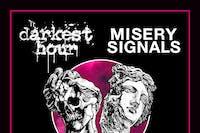 DARKEST HOUR & MISERY SIGNALS Worldwide streaming event
