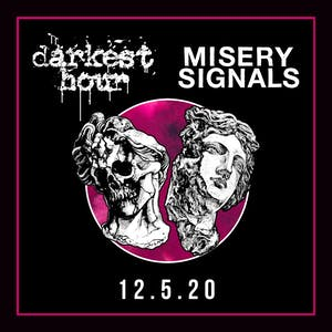 DARKEST HOUR & MISERY SIGNALS Worldwide streaming event