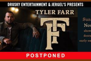 POSTPONED - Tyler Farr