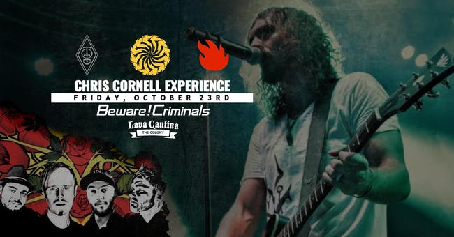 Chris Cornell Experience with Beware! Criminals: Incubus Tribute