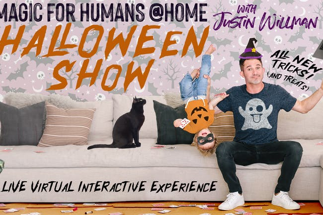 Magic For Humans at Home  With Justin Willman HALLOWEEN SHOW