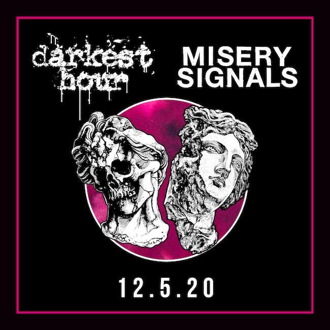 Darkest Hour Livestream : Darkest Hour & Misery Signals