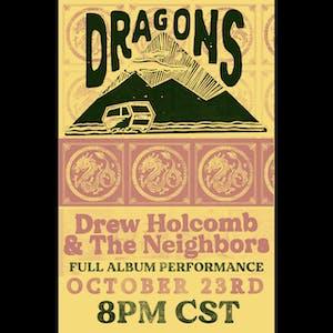 "DREW HOLCOMB & THE NEIGHBORS - Live Stream ""Dragon"" Full Album Performance"