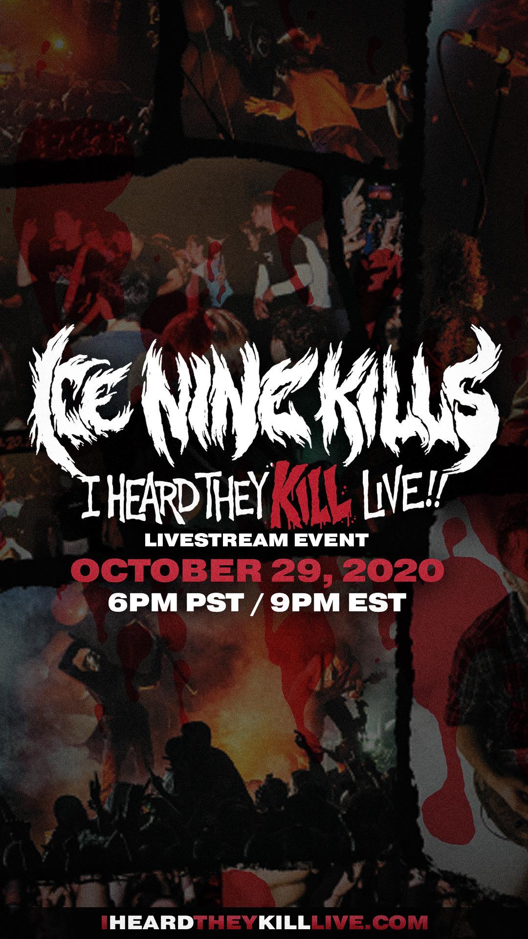 Ice Nine Kills: I Heard They Kill Live! Livestream Concert