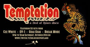 Temptation: A Bed of Roses Disco (Livestream)