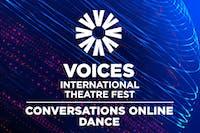 Voices Conversations: Dance (USA, India)