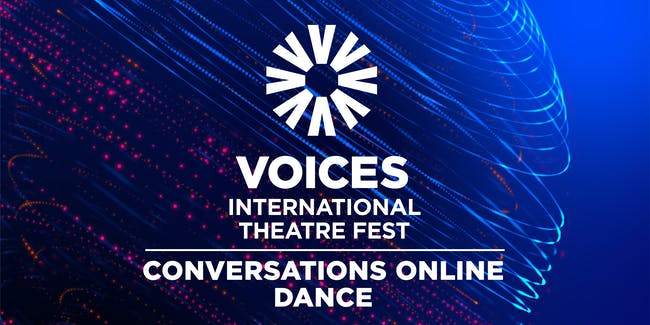 Voices Conversations: Dance (USA, India)