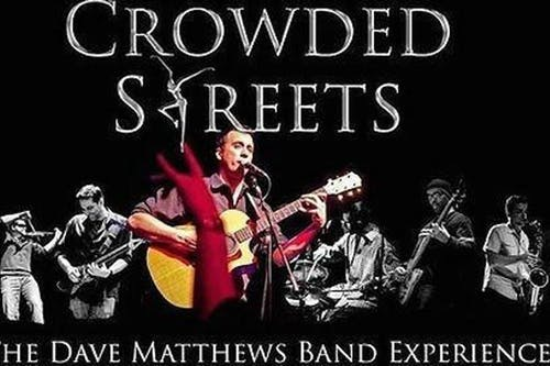 The Dave Matthews Experience - Crowded Streets.  All request show!