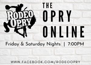 Rodeo Opry Online - October 24th