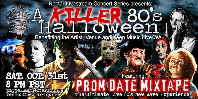 "NVCS  presents ""A KILLER '80s Halloween"" feat PROM DATE MIXTAPE"