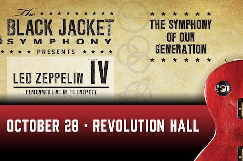 POSTPONED to 10/28/2021: The Black Jacket Symphony Presents Led Zeppelin IV