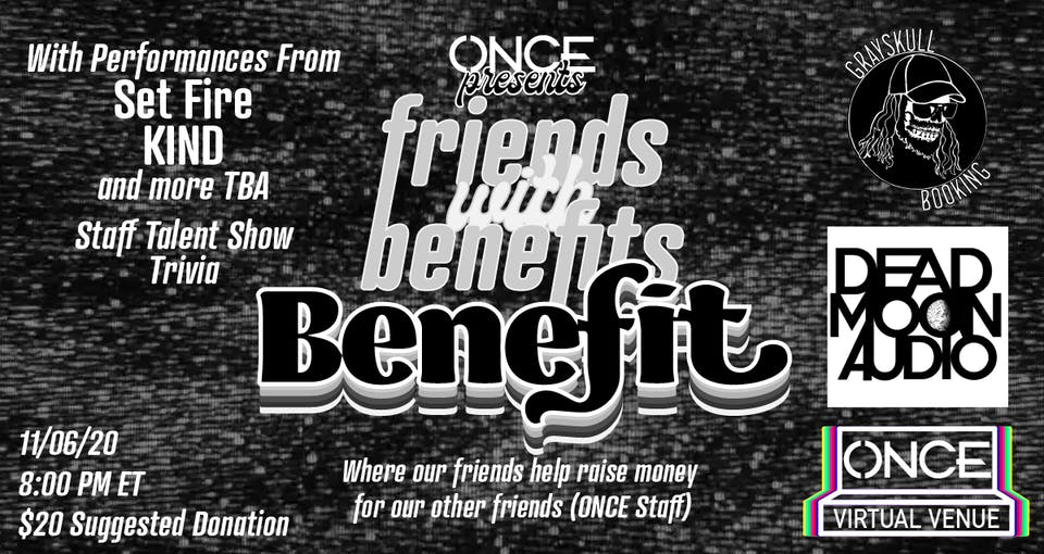 Friends with Benefits BENEFIT x OVV, Grayskull Booking, Dead Moon Audio
