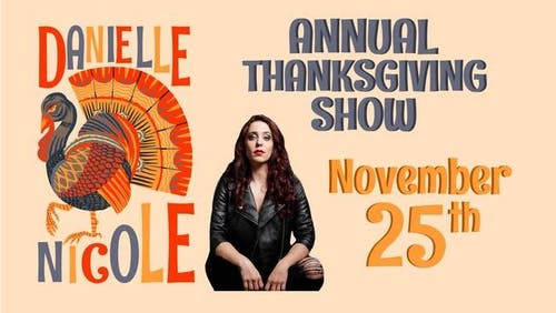 Danielle Nicole's Annual Thanksgiving Eve Show in the Garage (New)