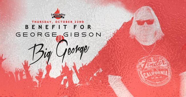 "Benefit Concert for George ""Big George"" Gibson [Limited Seating]"