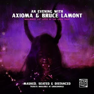 An Evening with Axioma and Bruce Lamont