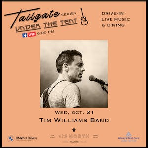 Tim Williams Band - Tailgate Under The Tent Series