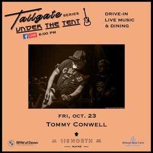 Tommy Conwell - Tailgate Under The Tent Series