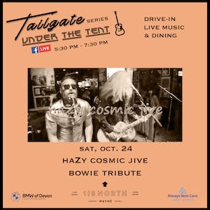 haZy cosmic jive: Bowie Tribute - Tailgate Under The Tent Series