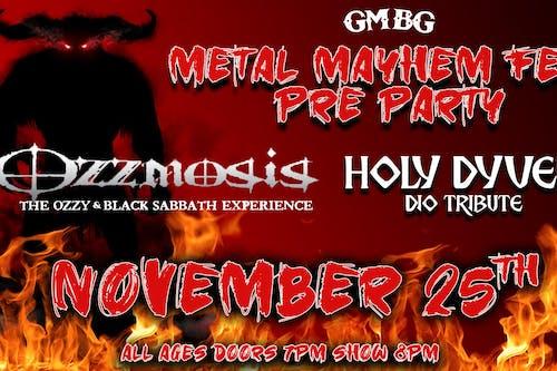 Ozzmosis & Holy Dyver  - Metal Mayhem Fest Pre-Party