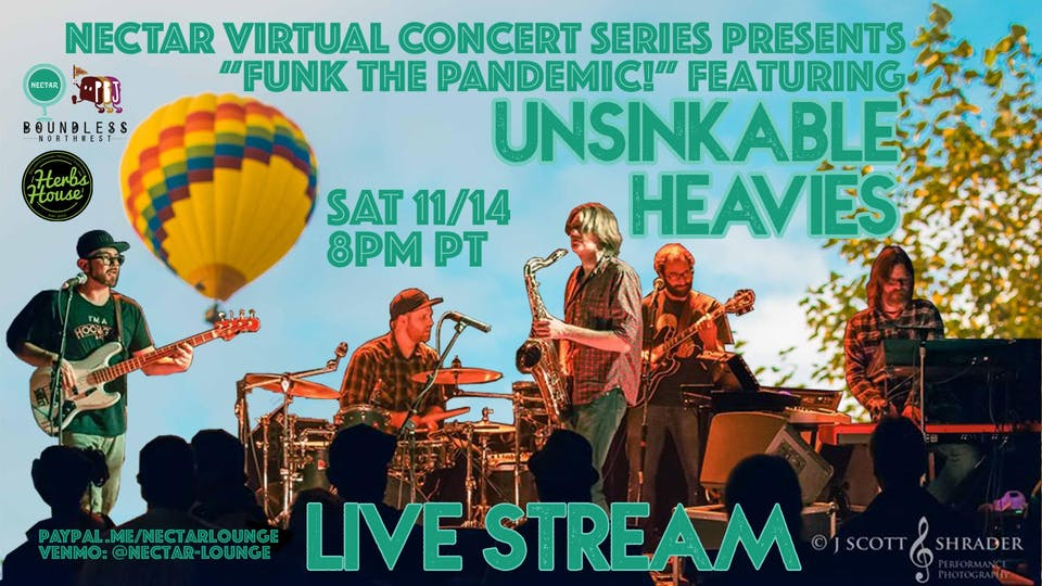 """NVCS presents """"Funk The Pandemic"""" feat UNSINKABLE HEAVIES (live stream)"""