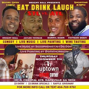 Eat Drink Laugh w Jaylee Thomas,, Darryl Damn & Fatt Man Deezy