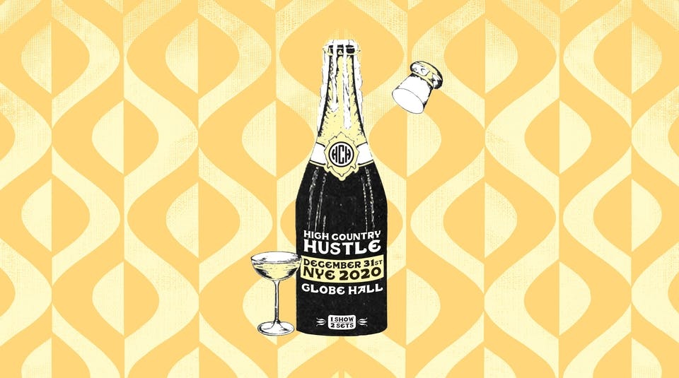 High Country Hustle -- NYE