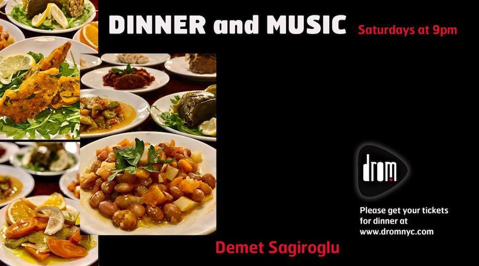 Special Dinner Package/ LS: Demet Sağıroğlu