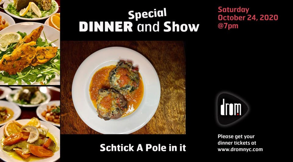 Special Dinner Package/ LS: Schtick A Pole In It