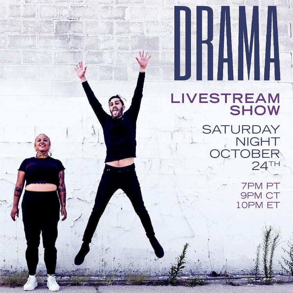DRAMA: Livestream Show