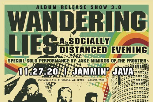 A Song & A Slice (Indoors + Distanced!): Wandering Lies Album Release