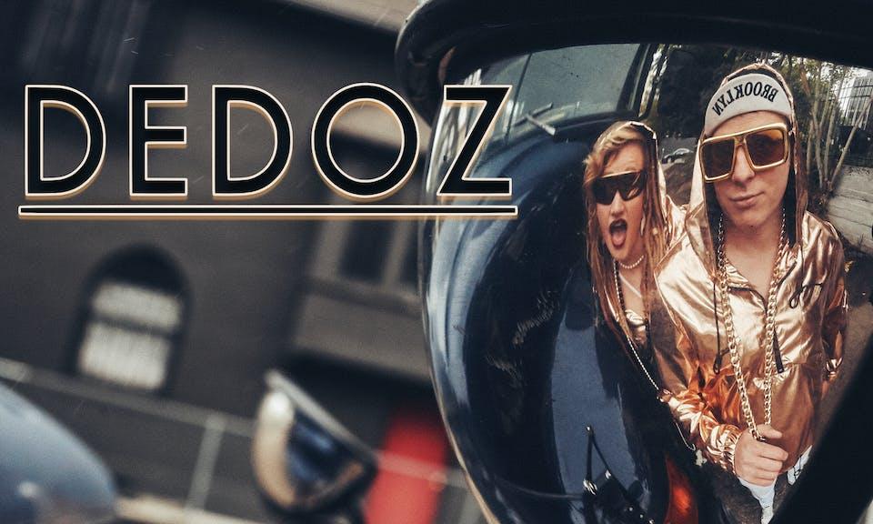 DEDOZ -- Early Show
