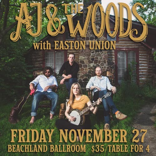 AJ and the Woods • Easton Union