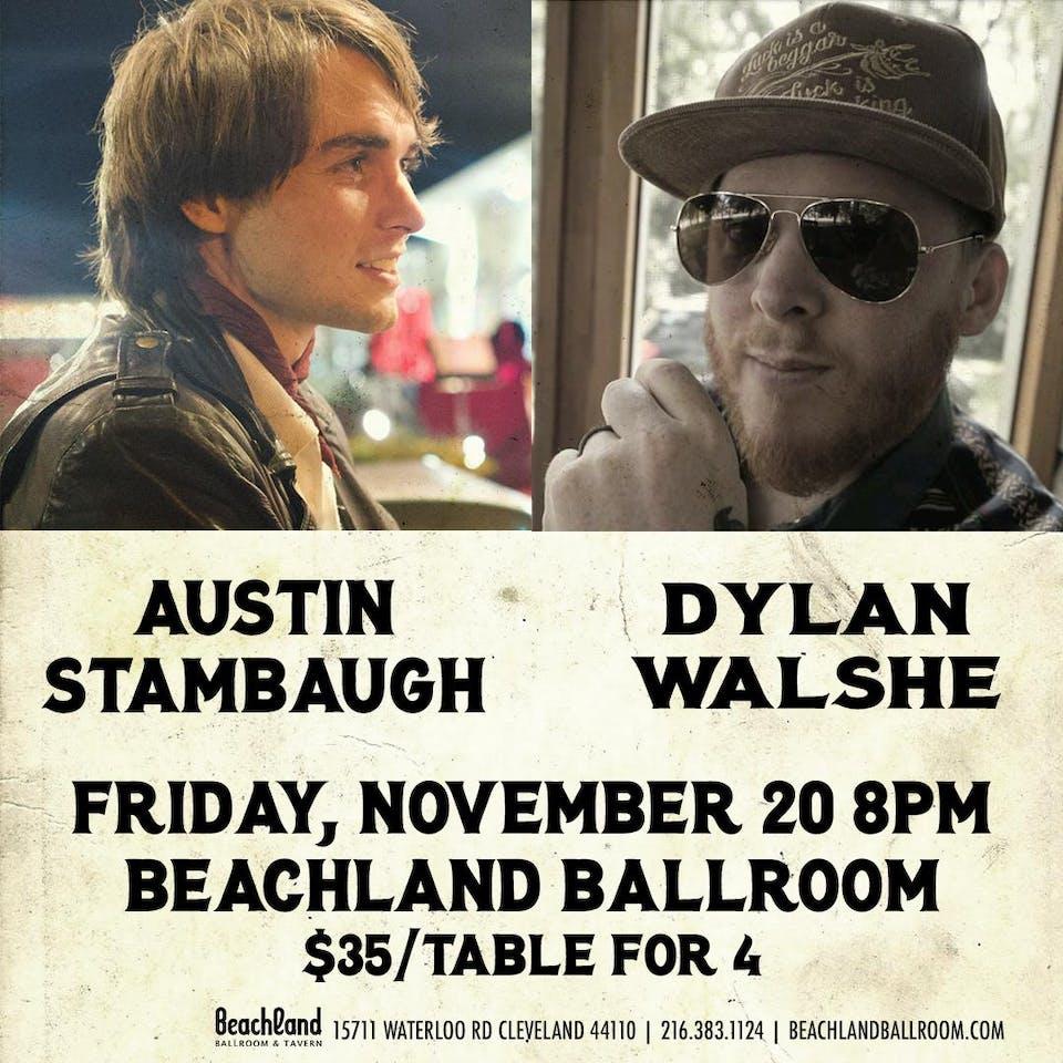 Austin Stambaugh & Dylan Walshe