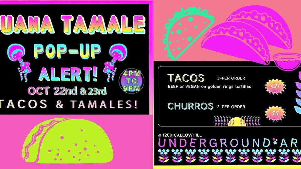 JUANA TAMALE POP-UP ~ Tacos & Tamales!