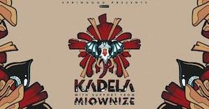KADELA w/ Miownize @ Odyssey Lounge