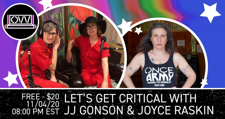 Let's Get Critical with Joyce Raskin  x ONCE VV