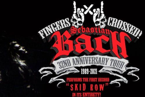 SHOW POSTPONED to 5/28/2021: Sebastian Bach - 32nd ANNIVERSARY TOUR