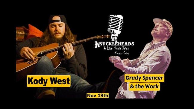 Kody West with Grady Spencer & The Work