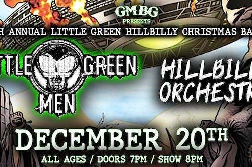 6th Annual Little Green Hillbilly Christmas Bash