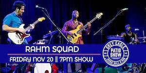 CANCELED:  Rahm Squad (Patio Show)