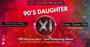 90's Daughter 11th Anniversary Show!