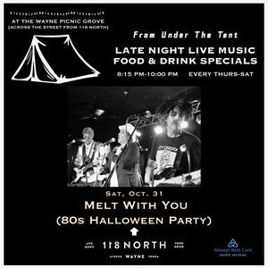 Melt With You ('80s Halloween Party) - Tailgate Under The Tent Series