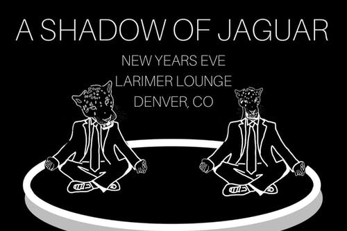 A Shadow Of Jaguar -- Second Show Added!