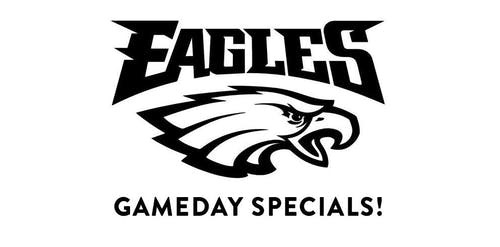 Eagles Game Day Watch Party + Specials!