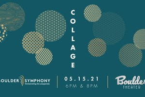 BOULDER SYMPHONY: COLLAGE - LATE