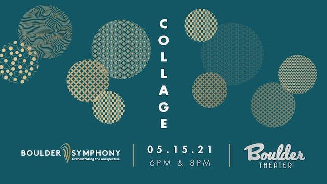 BOULDER SYMPHONY: COLLAGE - LATE