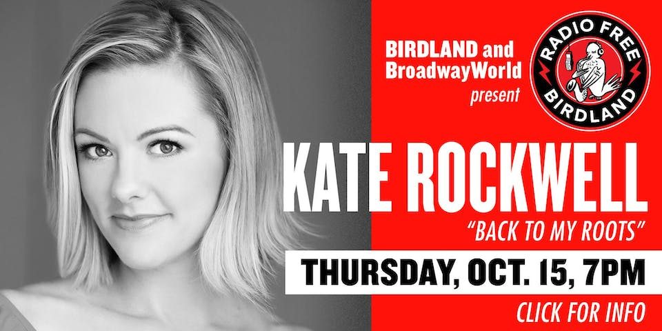 Kate Rockwell Streamed from Birdland On Demand!